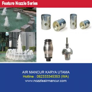 Feature Nozzle Series
