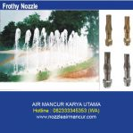 Frothy Nozzle